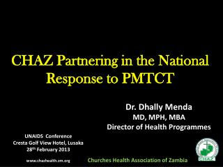 CHAZ Partnering in the National Response to PMTCT