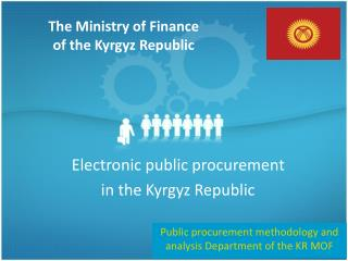 The Ministry of Finance of the Kyrgyz Republic