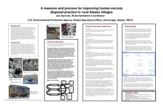 Project description/objectives Project Goal To reduce human exposure to disease through implementation of improved sanit