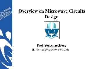 Overview on Microwave Circuits Design