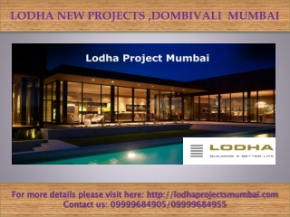 Lodha residential  Projects