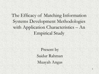 The Efficacy of Matching Information Systems Development Methodologies with Application Characteristics – An Empirical S