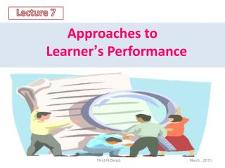 Approaches to  Learner ' s Performance