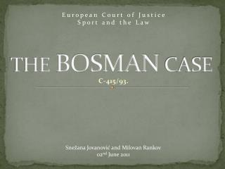 THE BOSMAN CASE