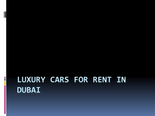 How to Hire a Luxury Car in Dubai?