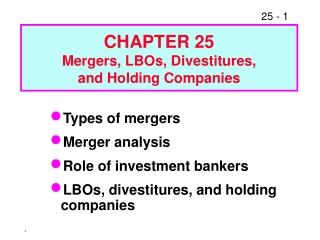 types of mergers merger analysis role of investment bankers lbos, divestitures, and holding companies
