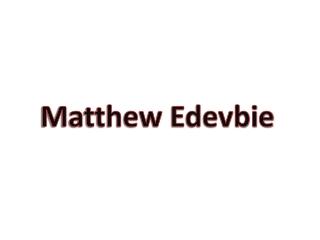 Matthew Edevbie