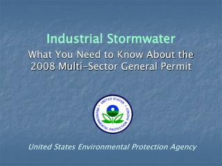 Industrial Stormwater What You Need to Know About the 2008 Multi-Sector General Permit