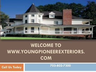 Welcome To www.youngpioneerexteriors.com