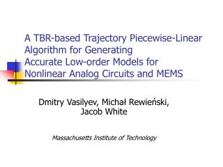A TBR-based Trajectory Piecewise-Linear Algorithm for Generating Accurate Low-order Models for Nonlinear Analog Circui