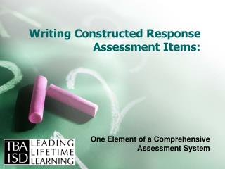 Writing Constructed Response Assessment Items: