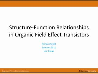 Structure-Function Relationships in Organic Field Effect Transistors