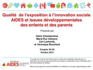 Qualité de l'exposition à l'innovation sociale AIDES et issues développementales des enfants et des parents