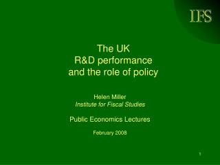 The UK  R&D performance  and the role of policy
