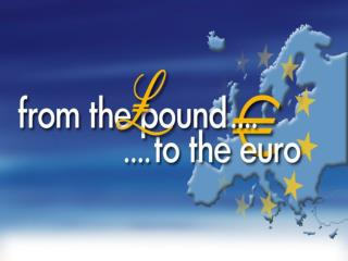 From the pound to the euro