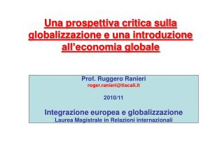 Una prospettiva critica sulla globalizzazione e una introduzione all'economia globale