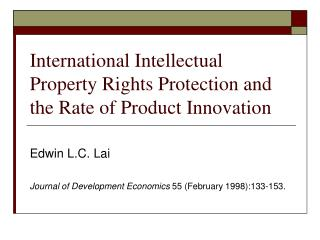 International Intellectual Property Rights Protection and the Rate of Product Innovation