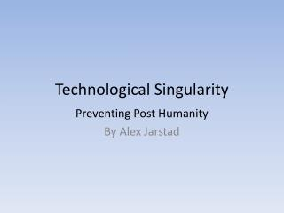 Technological Singularity
