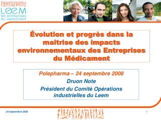 Évolution et progrès dans la maîtrise des impacts environnementaux des Entreprises du Médicament