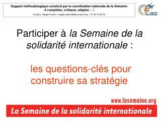 Participer à la Semaine de la solidarité internationale : les questions-clés pour construire sa stratégie