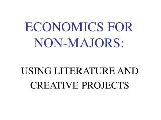 ECONOMICS FOR  NON-MAJORS: