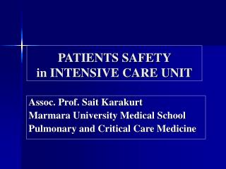 PATIENTS SAFETY  in INTENSIVE CARE UNIT
