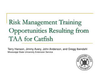 Risk Management Training Opportunities Resulting from TAA for Catfish
