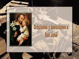 Oraciones y devociones a San José