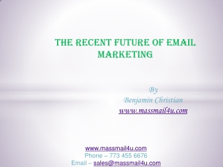 THE RECENT FUTURE OF EMAIL MARKETING