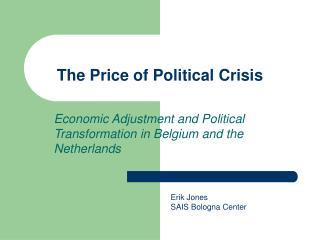 The Price of Political Crisis