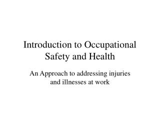 Introduction to Occupational Safety and Health