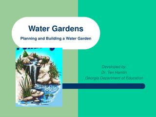 Water Gardens Planning and Building a Water Garden