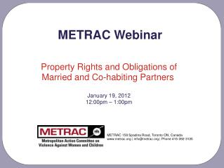 Property Rights and Obligations of Married and Co-habiting Partners  January 19, 2012 12:00pm – 1:00pm