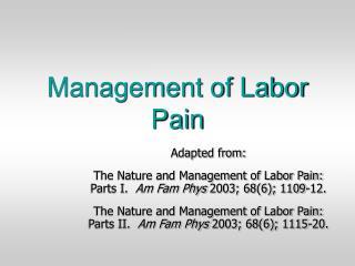 Management of Labor Pain