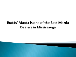 Budds' Mazda is one of the Best Mazda Dealers in Mississauga