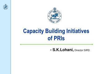 Capacity Building Initiatives of PRIs