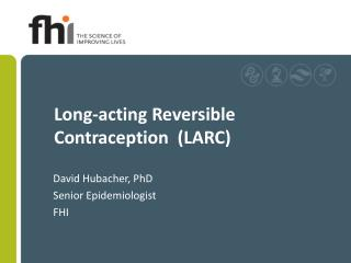 Long-acting Reversible Contraception  LARC