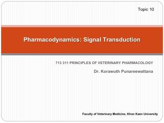 Pharmacodynamics :  Signal Transduction
