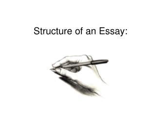 Structure of an Essay:
