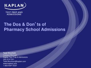 The Dos  Don ts of Pharmacy School Admissions