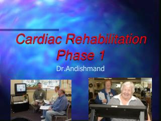 Cardiac  Rehabilitation Phase 1
