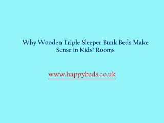 Why Wooden Triple Sleeper Bunk Beds Make Sense in Kids