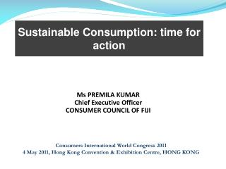 Sustainable Consumption: time for action