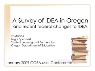 A Survey of IDEA in Oregon and recent federal changes to IDEA