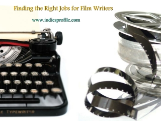 Finding the Right Jobs for Film Writers