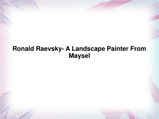 Ronald Raevsky(Ron Raevsky)- A Landscape Painter From Maysel