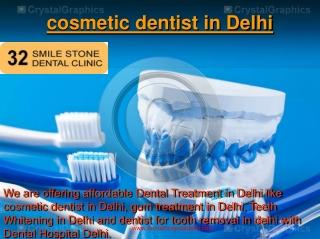 cosmetic dentist in Delhi