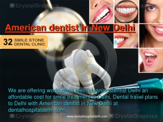 American dentist in New Delhi