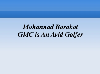 Mohannad Barakat GMC