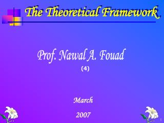 The Theoretical Framework